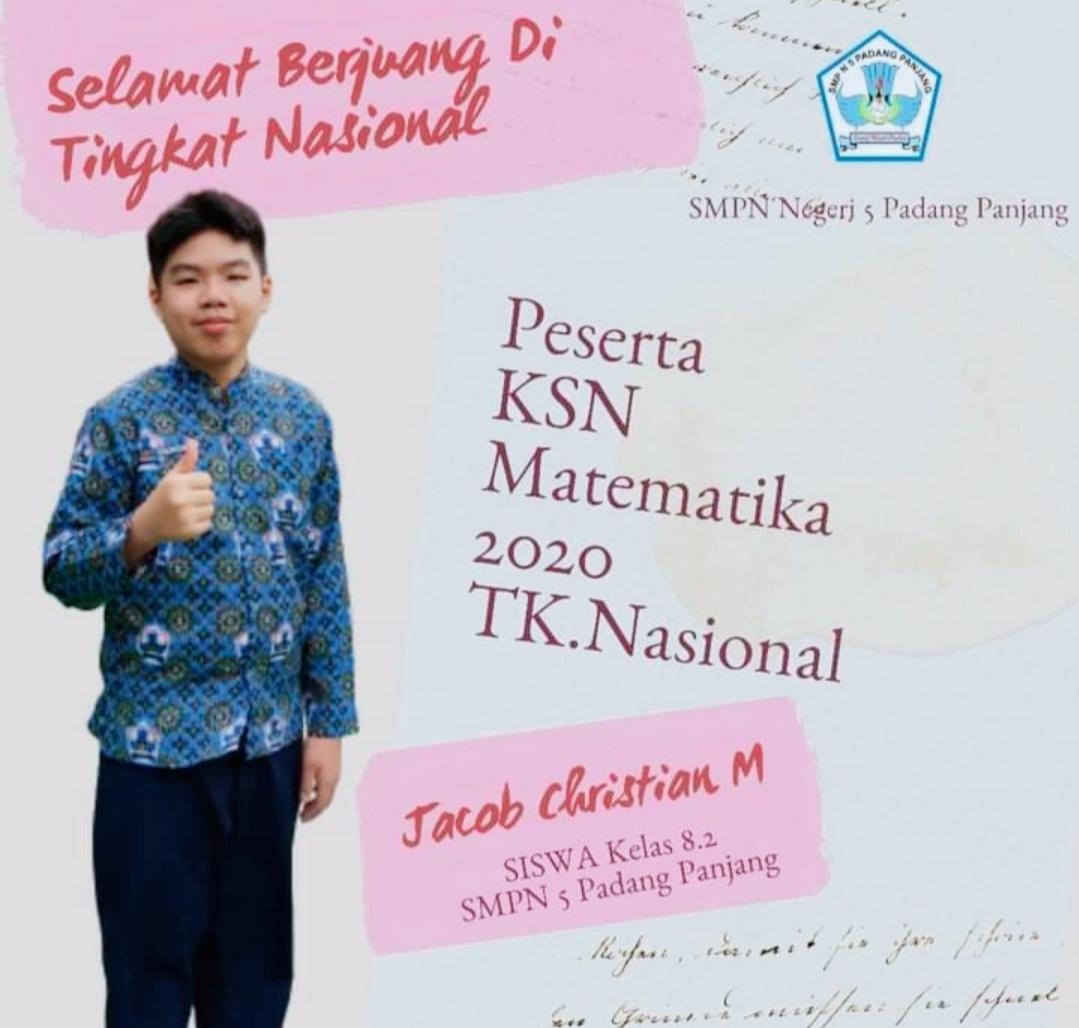 Jacob Cristian Siswa SMPN 5 Padang Panjang Lolos Seleksi Bidang Matematika di Ajang KSN